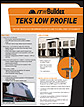 Teks Low Profile Datasheet